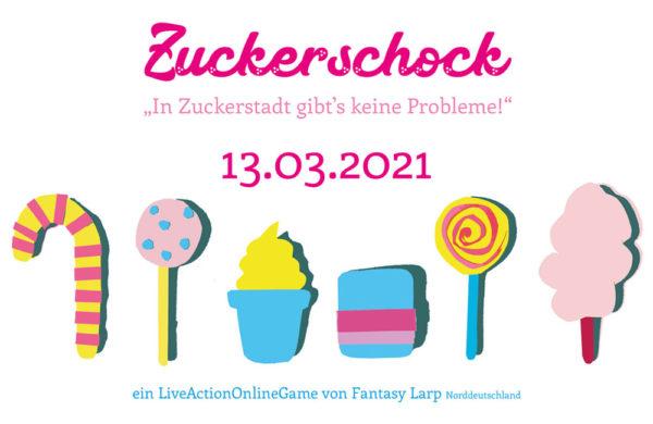 Fantasy-LARP Event - Zuckerschock - 13.03.21